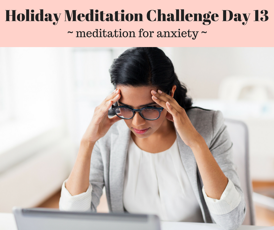 Holiday Meditation Challenge Day 13.png