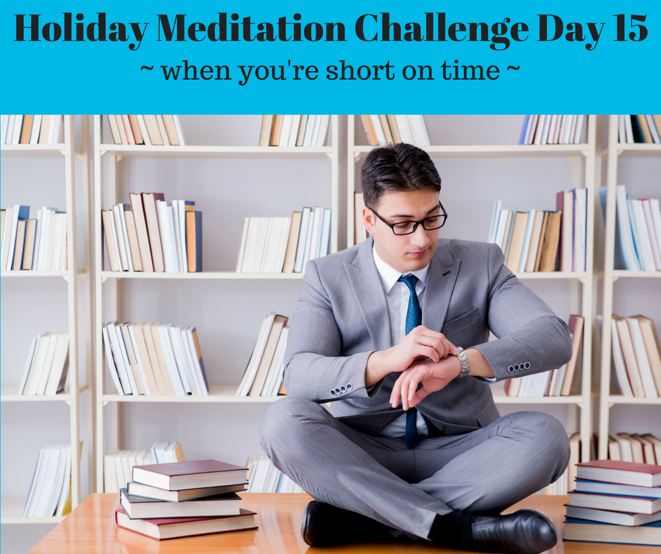 Holiday Meditation Challenge Day 15.png